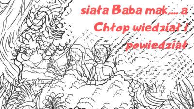 #24 Siała Baba mak... - rzecz o pierwszych ludziach 📢