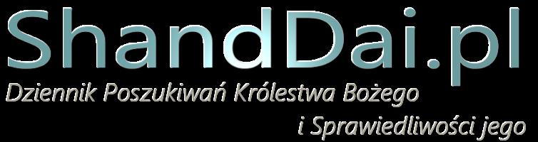 Shandai.pl - w poszukiwaniu Królestwa Bożego