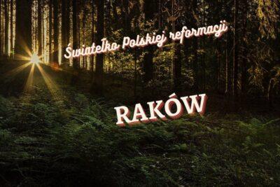 Światełko polskiej reformacji - RAKÓW 📢#37