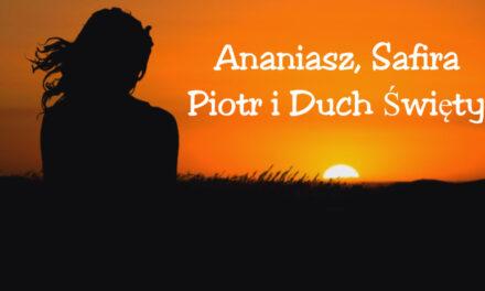 Ananiasz i Safira, Jak to się stało że umarli w obecności Bożej?
