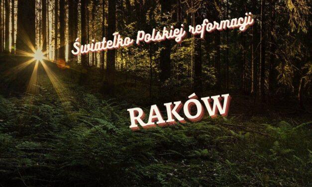 Światełko polskiej reformacji – RAKÓW 📢#37